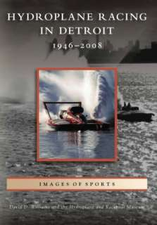 hydroplane racing in detroit david d williams paperback $ 16