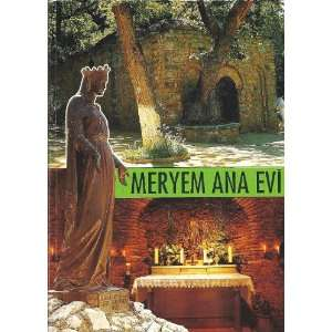 Meryem Ana Eví   The House of the Virgin Mary: Egidio