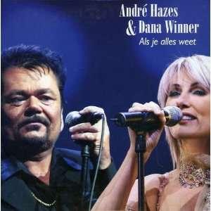 Als Je Alles Weet Dana Winner & Andre Hazes Music