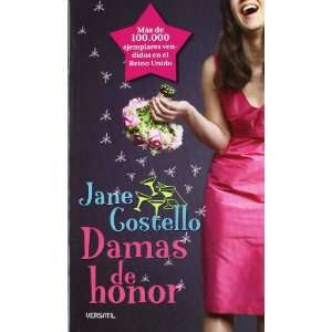 Damas de honor (9788492929115): Jane Costello: Books