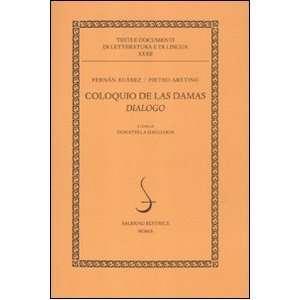 Coloquio de las damas. Dialogo (9788884027290): Fernan