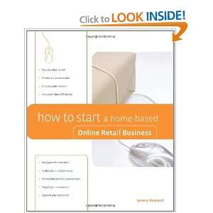 How to Start a Home Based Online Retail Business (Home Based