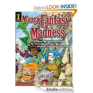 Manga Fantasy Madness: Over 50 Basic Lessons for Drawing Warriors