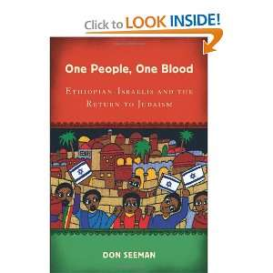 One People, One Blood: Ethiopian Israelis and the Return