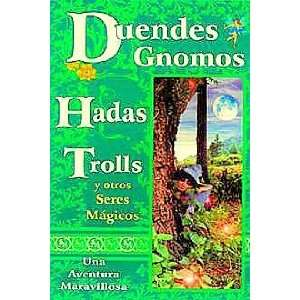 Duendes, gnomos, hadas, trolls y otros seres magicos