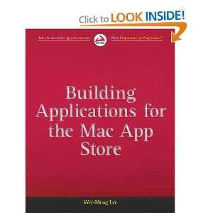 Building Applications for the Mac App Store Wei Meng Lee