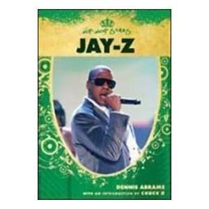 Jay z (Hip Hop Stars) (9781439532720) Dennis Abrams