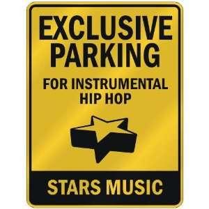 FOR INSTRUMENTAL HIP HOP STARS  PARKING SIGN MUSIC