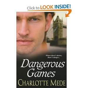 Dangerous Games Charlotte Mede Books