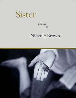 & NOBLE  Sister: Poems by Nickole Brown, Red Hen Press  Paperback