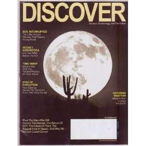 Nov 2007 *DISCOVER* Magazine Featuring, ASTERROID SWATTER NASAs Plan
