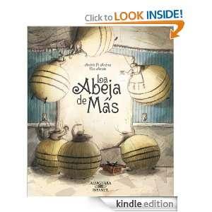 La abeja de más (Alfaguara Infantil) (Spanish Edition) Pi Andreu