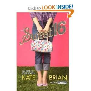Sweet 16 [Paperback]: Kate Brian: Books