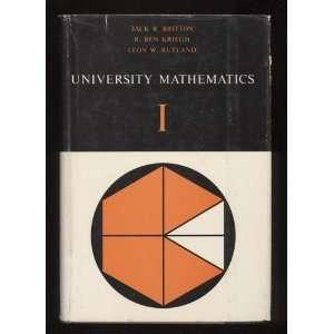 University Mathematics, Two Volumes Jack R Britton  Books