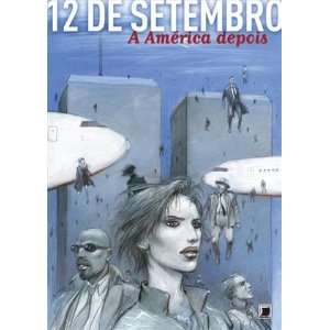 12 de Setembro A America Depois   12 Septembre L (Em