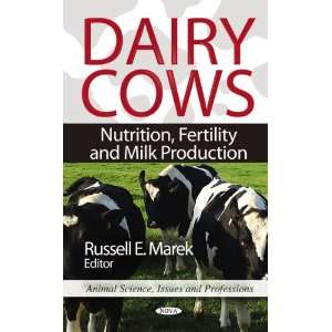Dairy Cows Nutrition, Fertility and Milk Production (Animal Science