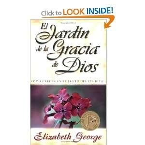 Jardín de la gracia de Dios (Spanish Edition