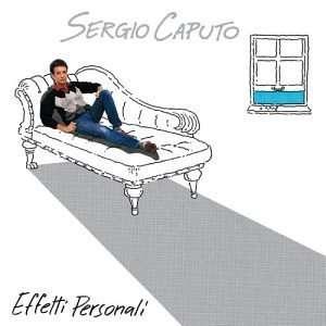 Effetti Personali: Sergio Caputo: Music