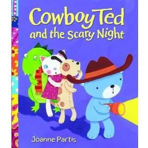 Cowboy Ted and the Scary Night (9780192791764): Joanne Partis: Books