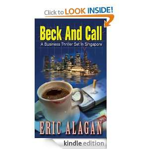 Beck and Call Eric Alagan  Kindle Store