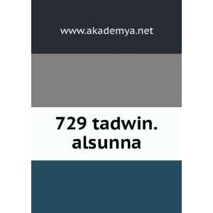 729 tadwin.alsunna www.akademya.net Books