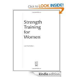 Strength Training for Women: Lori Incledon:  Kindle Store