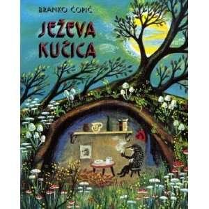 Jezeva kucica (9789531713269) Branko Copic, Vilko Gliha Selan Books