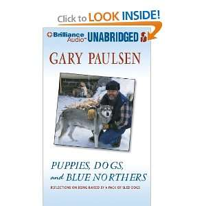 Raised by a Pack of Sled Dogs (9781455801671) Gary Paulsen Books