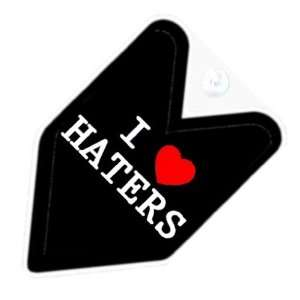 JDM I Love Haters Car Decal Badge: Automotive