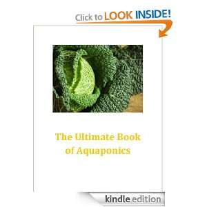 The Ultimate Book of Aquaponics: Rodney Horford:  Kindle