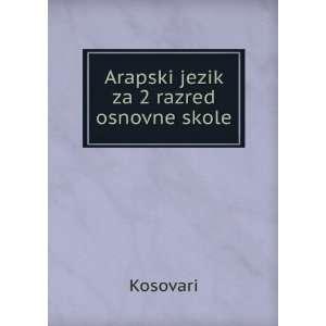 Arapski jezik za 2 razred osnovne skole Kosovari Books