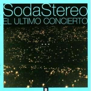 El Ultimo Concierto B Soda Stereo Music