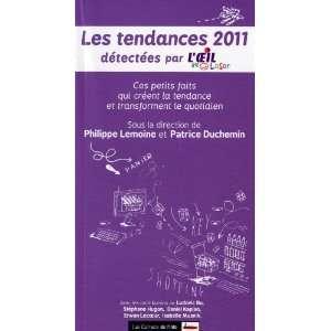 Tendances 2011 détectées par loeil lase (9782916628936