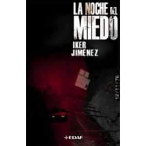 Night of Fear (Spanish Edition) (9788441415782): Iker Jimenez: Books