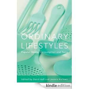 : Ordinary Lifestyles eBook: David Bell, Joanne Hollows: Kindle Store