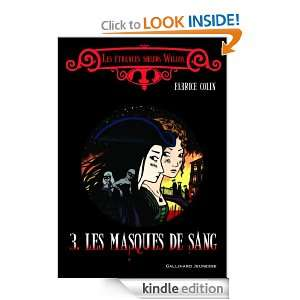 Les masques de sang (HORS SER LITTER) (French Edition): Fabrice Colin
