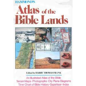 Hammonds Atlas of the Bible Lands: Harry Thomas Frank: Books