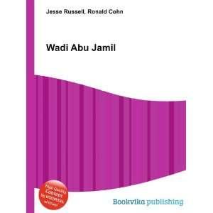 Wadi Abu Jamil: Ronald Cohn Jesse Russell: Books