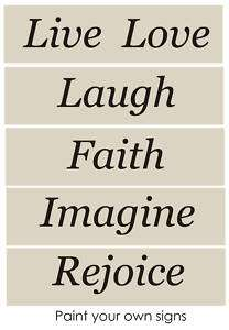 STENCIL Live Love Laugh Faith Imagine Primitive Signs