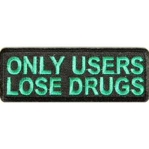 Only Users Lose Drugs funny stoner patch, 3.5x1.25 inch