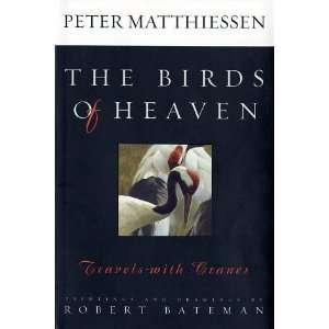 of Heaven Travels with Cranes [Hardcover] Peter Matthiessen Books