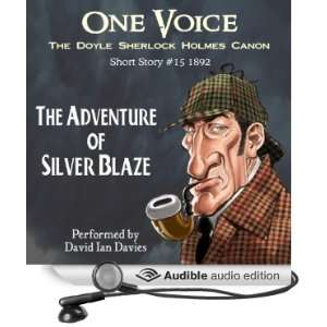 The Adventure of Silver Blaze (Audible Audio Edition): Sir