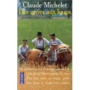 Grives Aux Loups (French Edition) (9782266023160) C Michelet Books