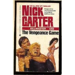 The Vengeance Game (Killmaster) (9780441861293) Nick Carter Books