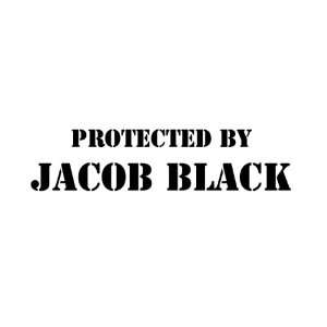 PROTECTED BY JACOB BLACK   Vinyl Decal Sticker   8