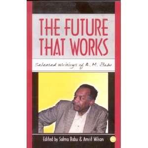 ): Abdul Rahman Mohamed Babu, Salma Babu, Amrit Wilson: Books