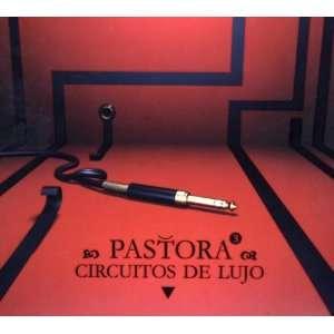 Circuitos de Lujo Pastora Music