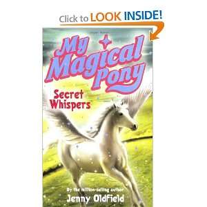 My Magical Pony: Secret Whispers (9780340932452): Jenny