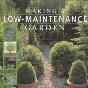 Making a Low Maintenance Garden (9781855857094) Susan
