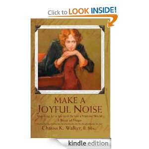 Make a Joyful Noise Searching for a Spiritual Path in a Material